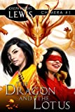 img - for Chimera: The Dragon and the Lotus (Book 1) book / textbook / text book