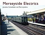 img - for Merseyside Electrics by Jonathan Cadwallader, Martin Jenkins (2010) Hardcover book / textbook / text book