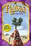 img - for Rango: The Novel   [RANGO M/TV] [Paperback] book / textbook / text book