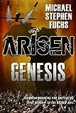Arisen : Genesis by Michael Stephen Fuchs