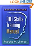 DBT Skills Training Manual, Second Ed...
