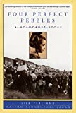 img - for Four Perfect Pebbles: A Holocaust Story book / textbook / text book