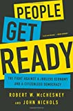 img - for People Get Ready: The Fight Against a Jobless Economy and a Citizenless Democracy book / textbook / text book