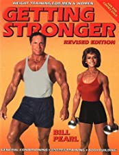 Getting Stronger Weight Training for Sports by Bill Pearl