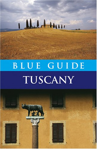 Blue Guide Tuscany (Fifth Edition)  (Blue Guides)