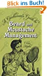 Gentleman's Guide to Beard and Mousta...