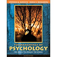 VangoNotes for Psychology: The Brain, The Person, The World, 2/e Audiobook by Stephen Kosslyn, Robin Rosenberg Narrated by Mark Greene, Amy LeBlanc