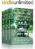 50 Shades Of Amish Love, Box Set, Books 1-3 (Amish Romance): (Three Books in One Box Set)
