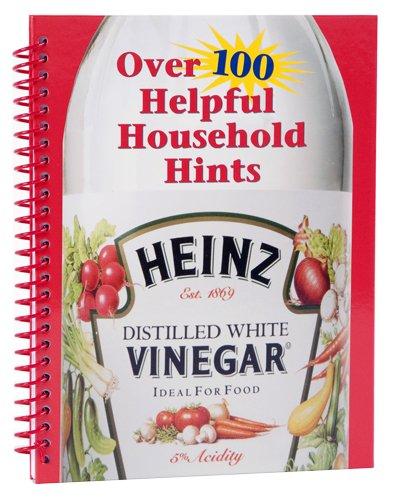 Heinz Vinegar: Over 100 Helpful Household Hints