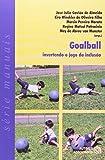 Goalball Invertendo O Jogo Da Inclusao (Em Portuguese do Brasil)