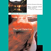 The Last Detective: An Inspector Peter Diamond Investigation (       UNABRIDGED) by Peter Lovesey Narrated by Simon Prebble
