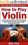 How to Play Violin: Learn How You Can...