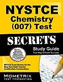 NYSTCE Chemistry (007) Test Secrets