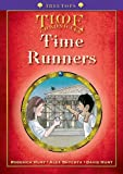 Oxford Reading Tree: Level 11+: Treetops Time Chronicles: Time Runners