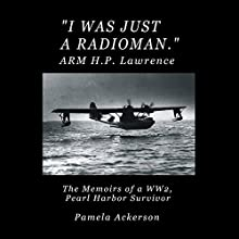 I Was Just a Radioman Audiobook by Pamela Ackerson Narrated by Jesse Dornan
