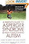 A Parent's Guide to Asperger Syndrome...