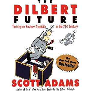 The Dilbert Future | [Scott Adams]