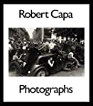 Robert Capa, Photographs / Edited by...