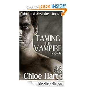 Taming the Vampire: A Paranormal Romance Novella (Blood and Absinthe, Book 1)