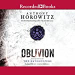 Oblivion: The Gatekeepers, Book 5 (       UNABRIDGED) by Anthony Horowitz Narrated by Simon Prebble