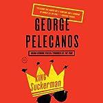 King Suckerman: A Novel | George Pelecanos