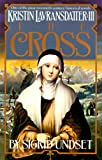 Image of The Cross: Kristin Lavransdatter, Vol. 3
