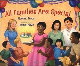 All Families Are Special: Norma Simon, Teresa Flavin: 9780807521755