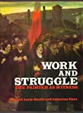 Work and struggle: The painter as witness 1870-1914 (0448226162) by Lucie-Smith, Edward