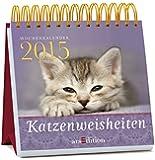 Katzenweisheiten 2015: Wochenkalender