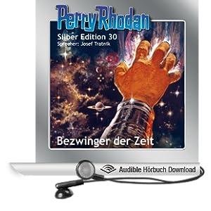 Bezwinger der Zeit (Perry Rhodan Silber Edition 30)