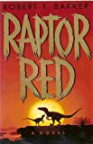 Raptor Red (0553101242) by Robert T. Bakker