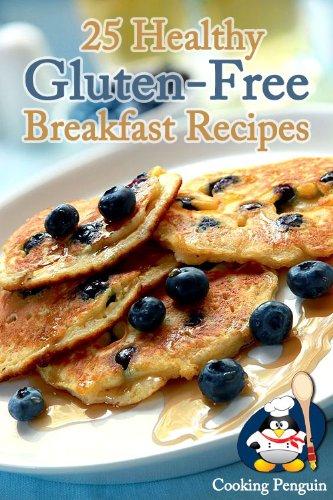 25 Healthy Gluten-Free Breakfast Recipes