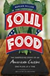 Soul Food: The Surprising Story Of An...