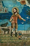 img - for Flesh Made Word: Saints' Stories and the Western Imagination book / textbook / text book