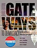 img - for Gateways to Democracy: An Introduction to American Government (with MindTap(TM) Politcal Science Printed Access Card) (Newest Edition) (I Vote for MindTap) book / textbook / text book