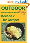 Kochen 2 - fr Camper: Basiswissen f...