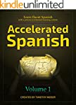 Accelerated Spanish: Learn fluent Spa...