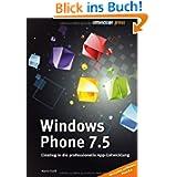 Windows Phone: Einstieg in die professionelle App-Entwicklung