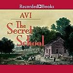The Secret School |  Avi