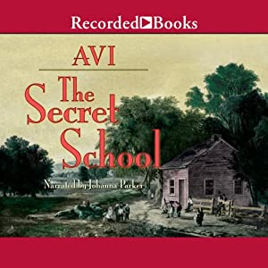 The Secret School | [Avi]