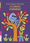 15 CONTES D'ARM�NIE N.�.