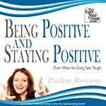 Being Positive and Staying Positive | Pauline Rowson