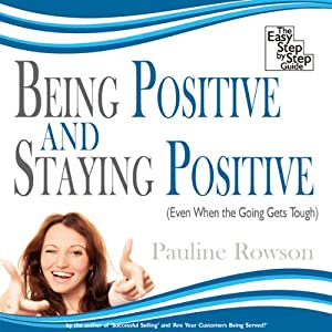 Being Positive and Staying Positive | [Pauline Rowson]