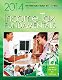 img - for Income Tax Fundamentals 2014 (with H&R Block at Home CD-ROM) book / textbook / text book