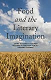 img - for Food and the Literary Imagination by Jayne Elisabeth Archer (2014-11-26) book / textbook / text book
