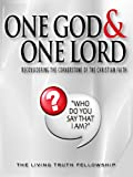 One God & One Lord, 5th Edition (0983604223) by Lynn, John A.