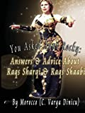You Asked Aunt Rocky: Answers & Advice about Raqs Sharqi and Raqs Shaabi