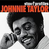 echange, troc Johnnie Taylor - Stax Profiles : Johnnie Taylor