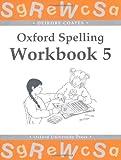 Oxford Spelling Workbooks: Workbook 5