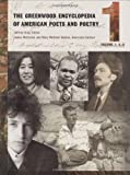 <p>The Greenwood Encyclopedia of American Poets and Poetry [Five Volumes]</p>: The Greenwood Encyclopedia of American Poets and Poetry: Volume 1, A-C